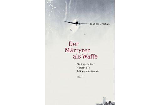 Der Märtyrer als Waffe. Geschichte und Gegenwart des Selbstmordattentats - Joseph Croitoru liest im Hospitalhof